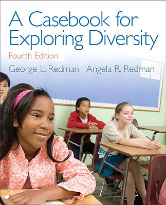 A Casebook for Exploring Diversity By Redman, George L./ Redman, Angela R.