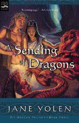 A Sending of Dragons By Yolen, Jane