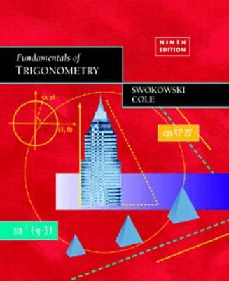 Fundamentals of Trigonometry By Swokowski, Earl W./ Cole, Jeffery A.